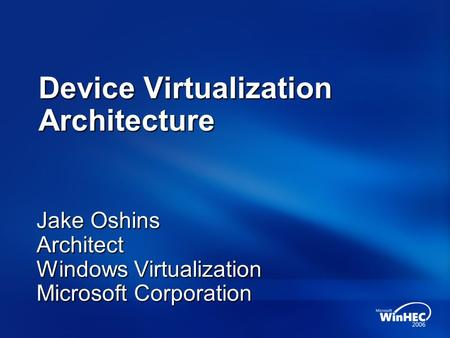 Device Virtualization Architecture