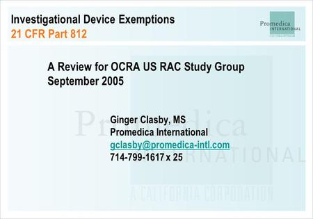 Investigational Device Exemptions 21 CFR Part 812