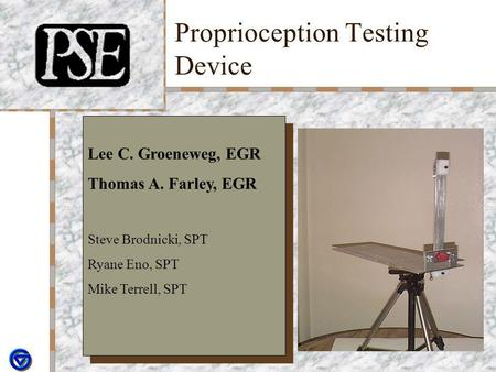 Proprioception Testing Device