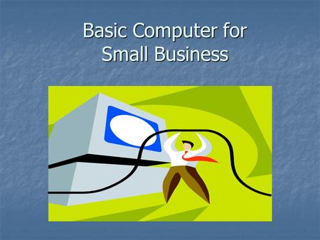 Basic Computer for Small Business