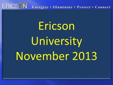 1 Ericson University November 2013. 2 Antimicrobial Wiring Devices.