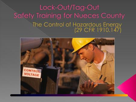 Lock-Out/Tag-Out Safety Training for Nueces County