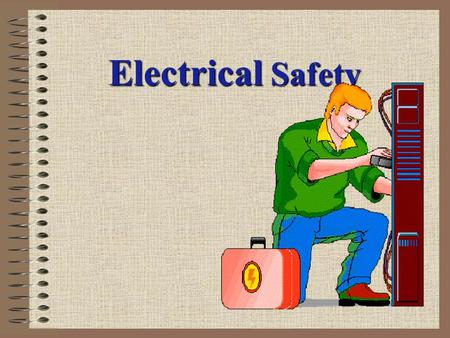 Electrical Safety.