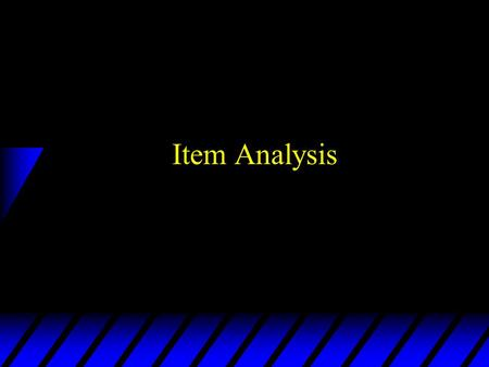 Item Analysis.