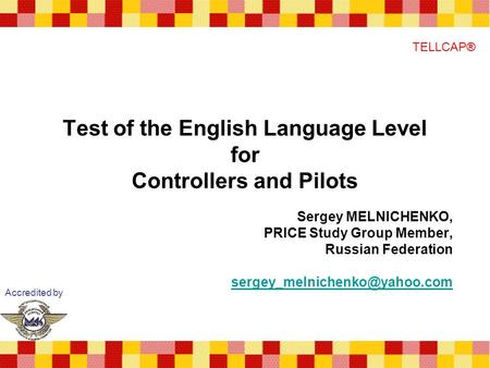 Test of the English Language Level for Controllers and Pilots