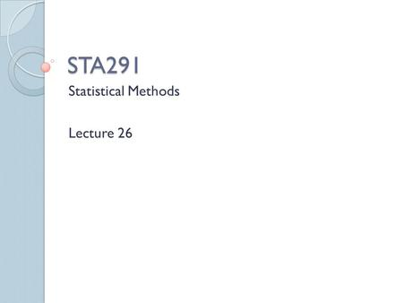 Statistical Methods Lecture 26