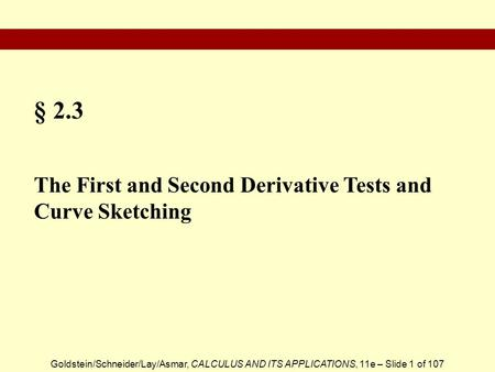 § 2.3 The First and Second Derivative Tests and Curve Sketching.