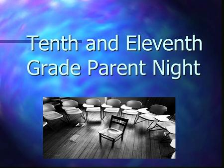 Tenth and Eleventh Grade Parent Night. This presentation is available on www.whs.tusd.org www.whs.tusd.org Click on Counselors Corner Click on Parent.