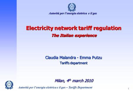 Electricity network tariff regulation The Italian experience