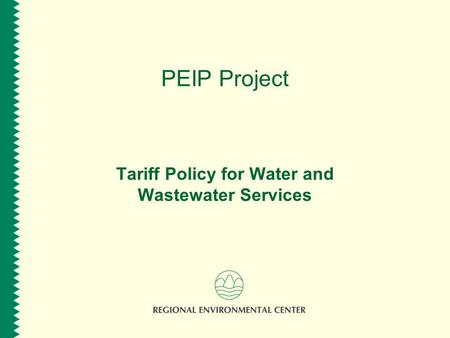 PEIP Project Tariff Policy for Water and Wastewater Services.