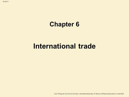 Chapter 6 International trade.