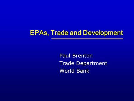 EPAs, Trade and Development