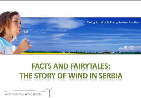 Fairytale 1 Fairytale: Electricity prices can always be cheap in Serbia. Fact: Electricity prices are going up, whether EPS builds new power plants or.