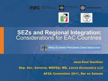 SEZs and Regional Integration: Considerations for EAC Countries