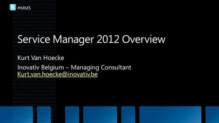 Service Manager 2012 Overview