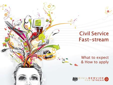 Civil Service Fast-stream What to expect & How to apply.