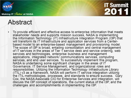 Abstract To provide efficient and effective access to enterprise information that meets stakeholder needs and supports mission success, NASA is implementing.