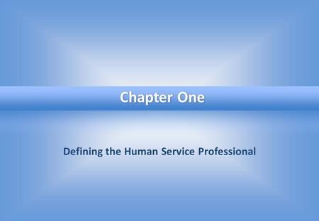 Defining the Human Service Professional