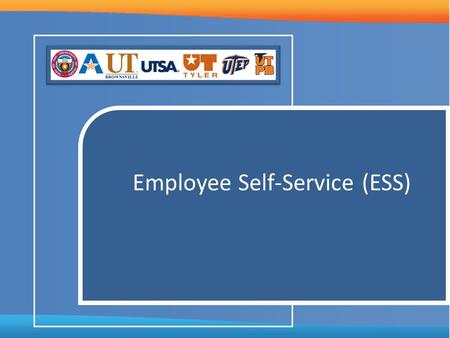 Employee Self-Service (ESS). Agenda Introduction 1 Terminology 2 Employee Self-Service Components 3 More Information 4 Questions & Answers 5.