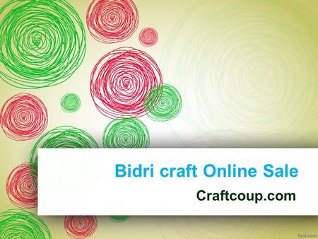 Beautiful Handicrafts In Hyderabad Buy Online From Craftcoup Ppt