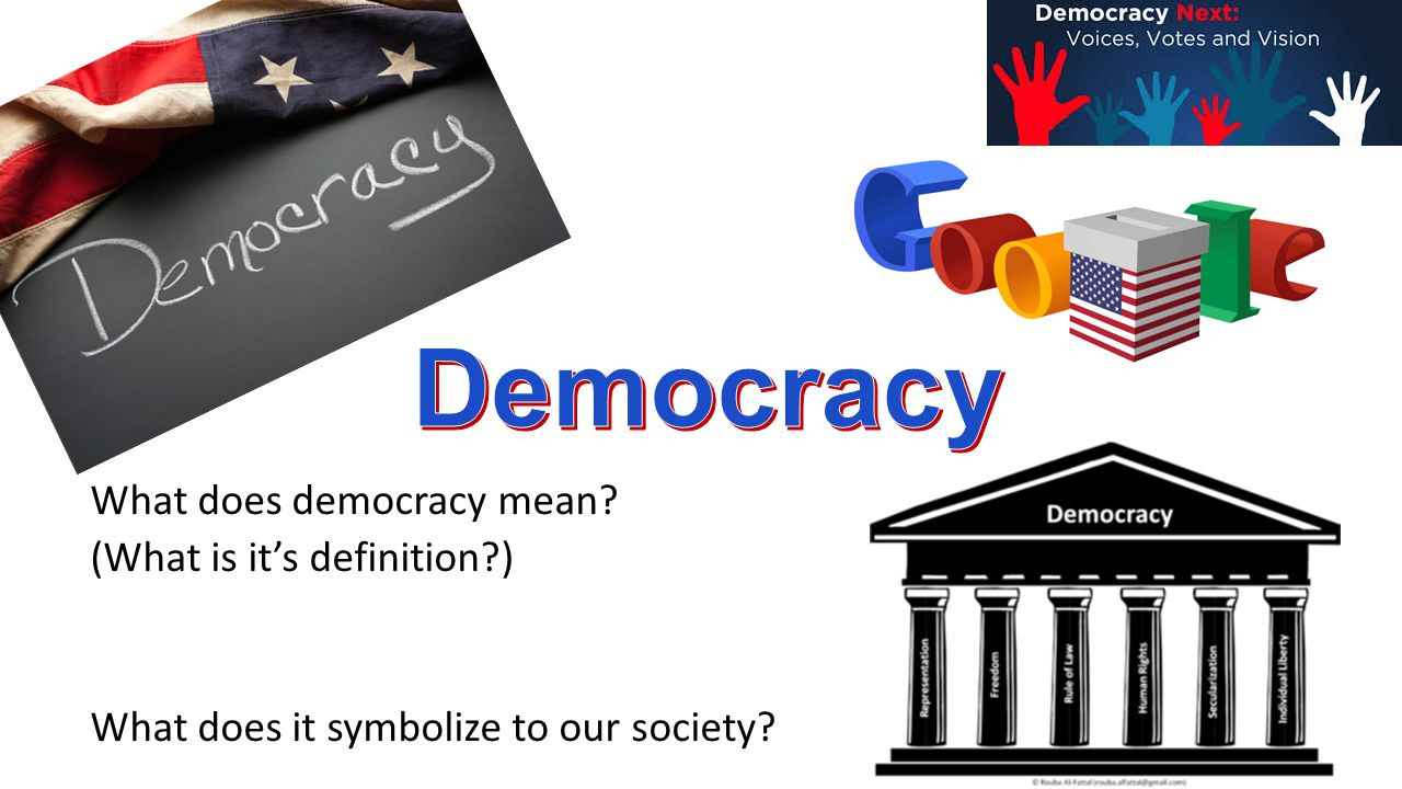 Democracy What Does Democracy Mean What Is It S Definition Ppt Video Online Download