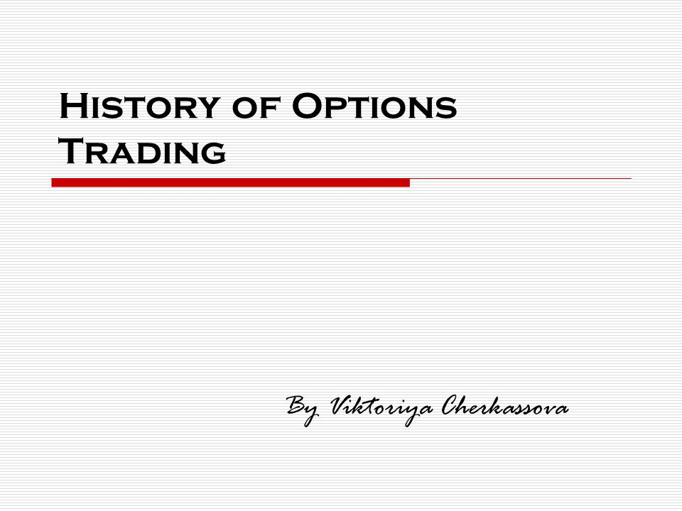 History Of Options Trading