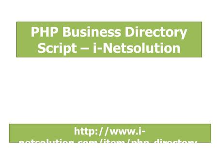 PHP Business Directory Script – i-Netsolution  netsolution.com/item/php-directory- script/