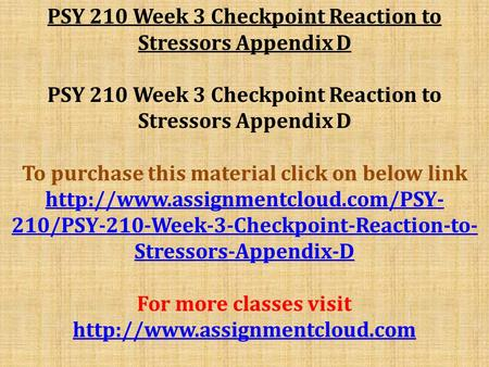 checkpoint research methods Psy 270 week 1 checkpoint research methods appendix b psy 270 week 1 dq 1 and dq 2 psy 270 week 2 checkpoint models of abnormality appendix c psy 270 week 2 assignment clinical assessment psy 270 week 3 checkpoint stress disorders appendix d psy 270 week 3 dq 1 and dq 2 psy 270 week 4.