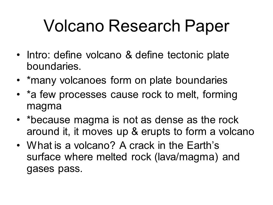 Research paper on volcanoes revise my essay online