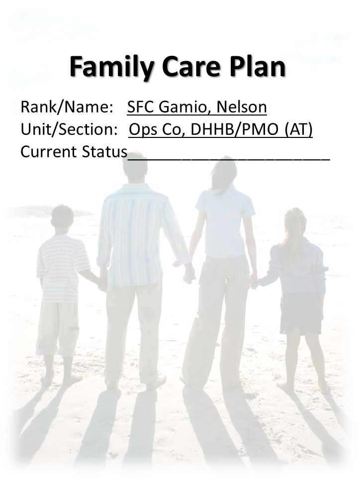 Family Care Plan Rank Name Sfc Gamio Nelson Ppt Video Online Download