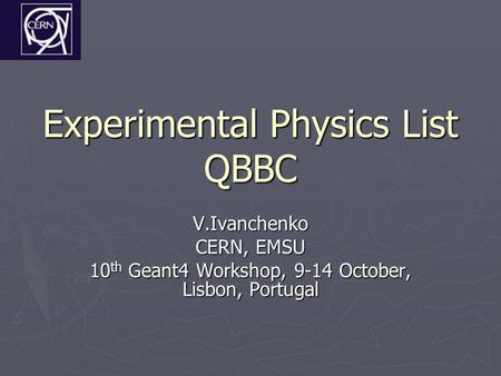 Experimental Physics List QBBC