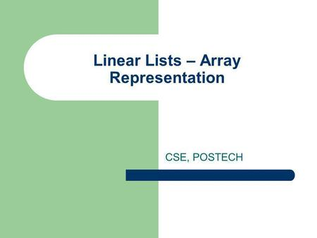 Linear Lists – Array Representation