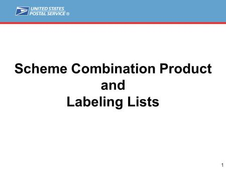 1 Scheme Combination Product and Labeling Lists. 2 Agenda Scheme Combination Background Task Team 11 Current Update Process Interim Update Process Future.