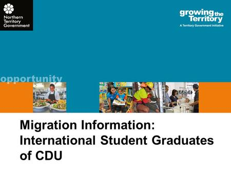 Migration Information: International Student Graduates of CDU.