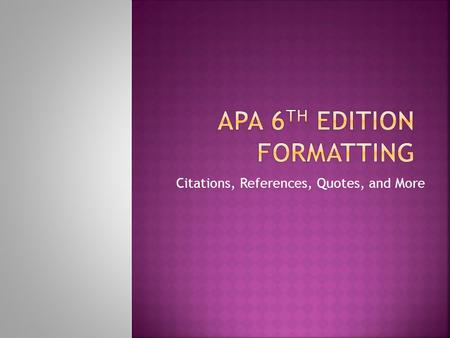 APA 6th Edition Formatting