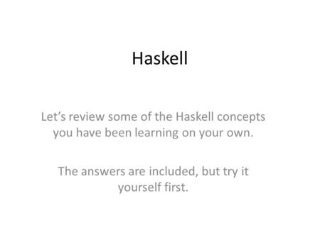 Haskell/Print version - Wikibooks, open books for an open ...