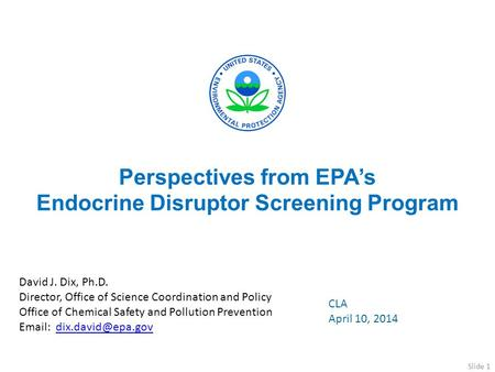 Perspectives from EPA's Endocrine Disruptor Screening Program