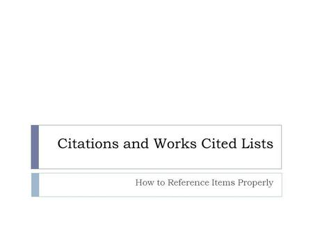 Citations and Works Cited Lists