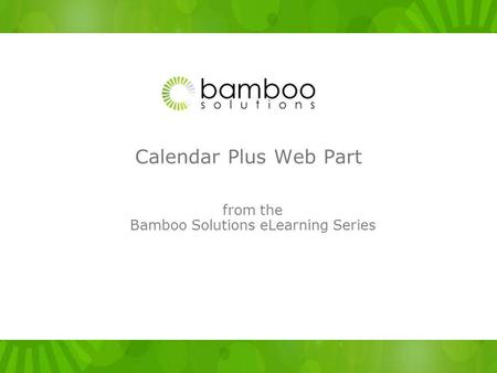 from the Bamboo Solutions eLearning Series