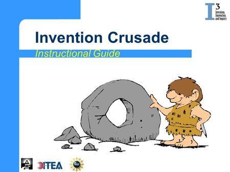 Invention Crusade Instructional Guide.