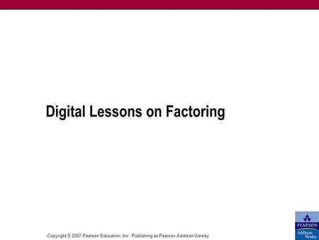 Digital Lessons on Factoring