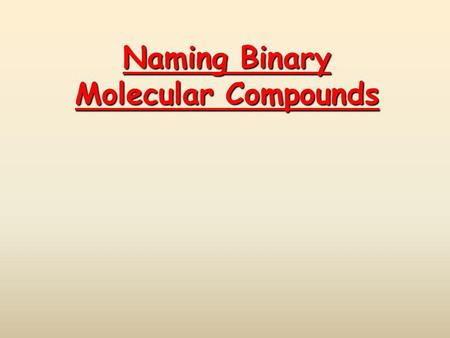 Naming Binary Molecular Compounds