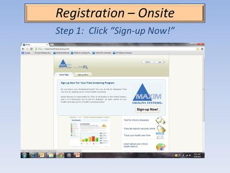 Registration – Onsite Step 1: Click Sign-up Now!.