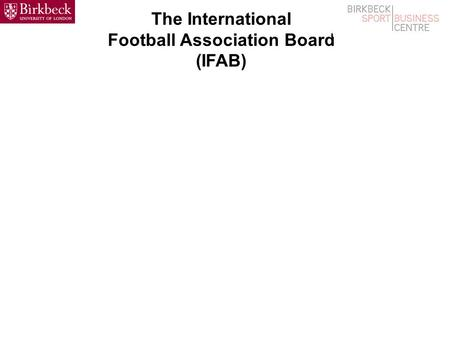 The International Football Association Board (IFAB)