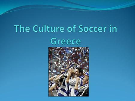 History of Soccer in Greece The game of soccer appeared for the first time in Greece at the end of the 19 th century and more specifically in 1866. It.