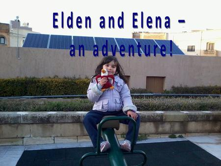Thursday Elden went for the first time to Elenas house on Thursday, right after school. In the Photo – Elena and her brother Julian welcoming Elden and.