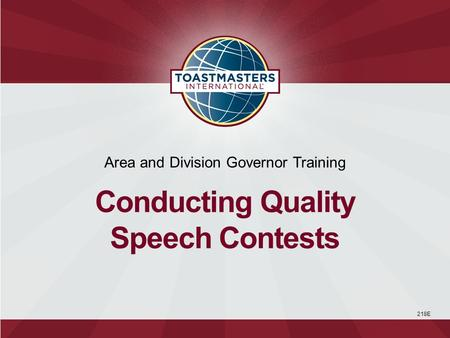 218E Area and Division Governor Training Conducting Quality Speech Contests.