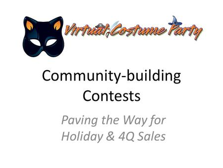 Community-building Contests Paving the Way for Holiday & 4Q Sales.