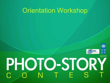 Orientation Workshop. Tentative Agenda TimeKey AgendaPerson-in-charge 08:00 – 09:00Registration 09:00 – 09:20About the Contest Mr. Tith Chandara, Project.
