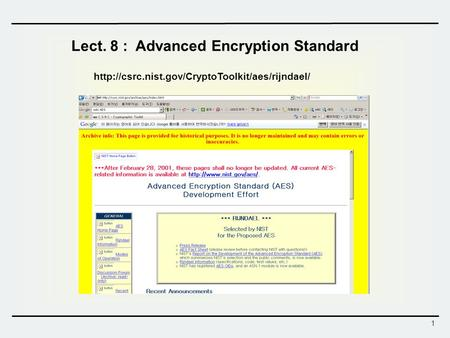 Lect. 8 : Advanced Encryption Standard